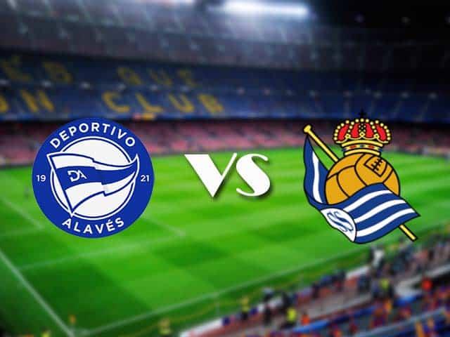 Soi kèo nhà cái Alaves vs Real Sociedad, 07/12/2020 - VĐQG Tây Ban Nha