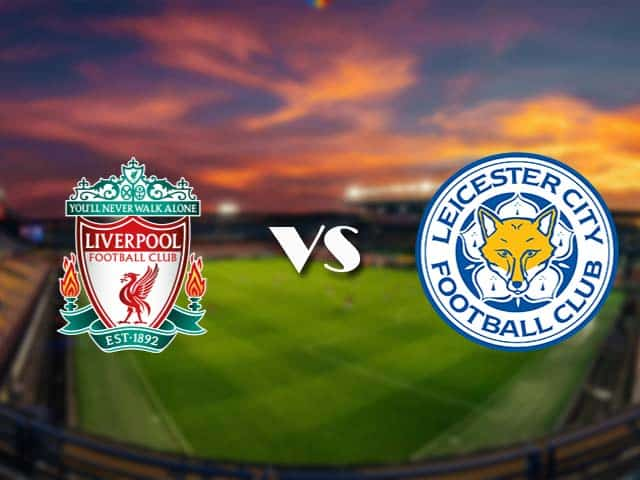 Soi kèo nhà cái Liverpool vs Leicester City, 21/11/2020 - Ngoại hạng Anh