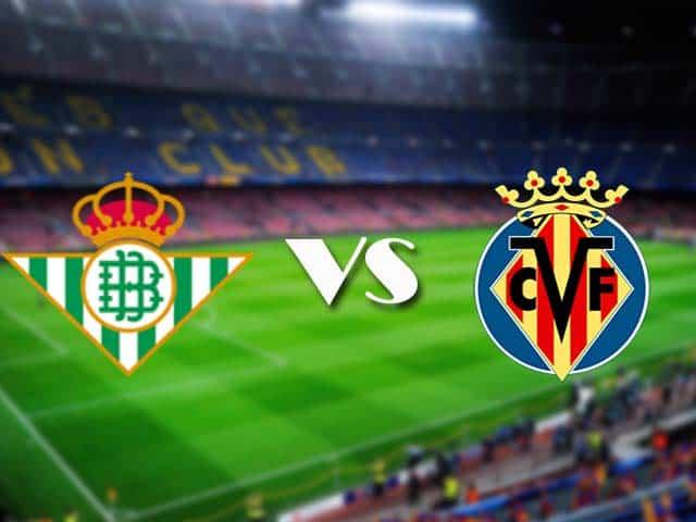 Soi kèo nhà cái Betis vs Villarreal, 13/12/2020 - VĐQG Tây Ban Nha