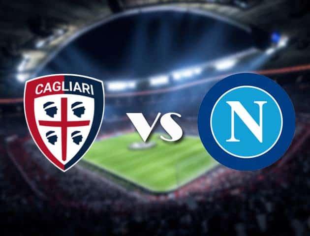 Soi kèo nhà cái Cagliari vs Napoli, 3/1/2021 - VĐQG Ý [Serie A]