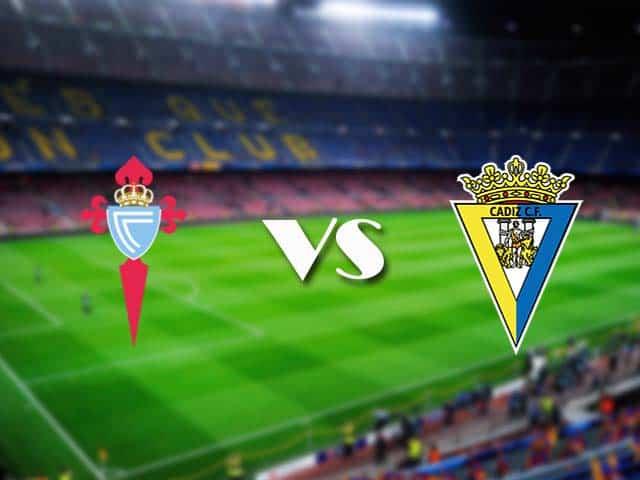 Soi kèo nhà cái Celta Vigo vs Cadiz CF, 15/12/2020 - VĐQG Tây Ban Nha
