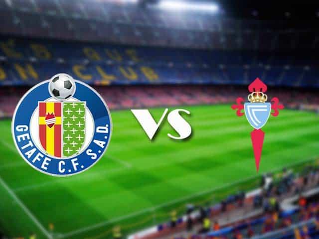 Soi kèo nhà cái Getafe vs Celta Vigo, 23/12/2020 - VĐQG Tây Ban Nha