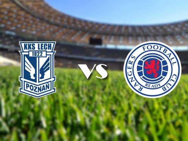 Soi kèo nhà cái Lech Poznan vs Rangers, 11/12/2020 - Cúp C2 Châu Âu