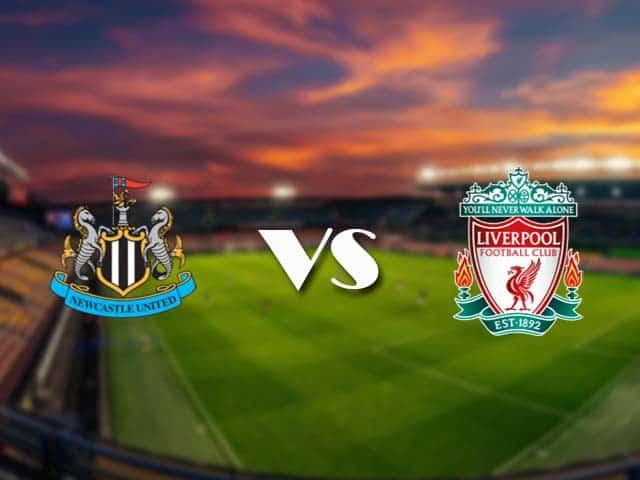 Soi kèo nhà cái Newcastle vs Liverpool, 31/12/2020 - Ngoại Hạng Anh
