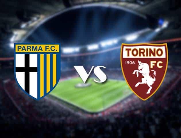 Soi kèo nhà cái Parma vs Torino, 3/1/2021 - VĐQG Ý [Serie A]