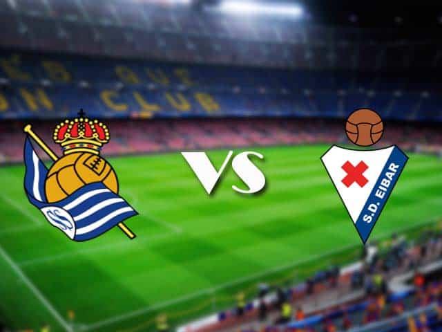 Soi kèo nhà cái Real Sociedad vs Eibar, 13/12/2020 - VĐQG Tây Ban Nha