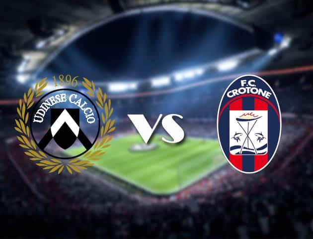 Soi kèo nhà cái Udinese vs Crotone, 16/12/2020 - VĐQG Ý [Serie A]