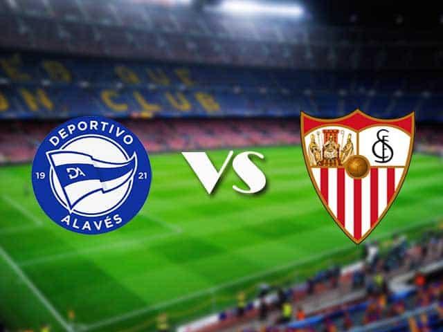 Soi kèo nhà cái Alaves vs Sevilla, 20/01/2021 - VĐQG Tây Ban Nha