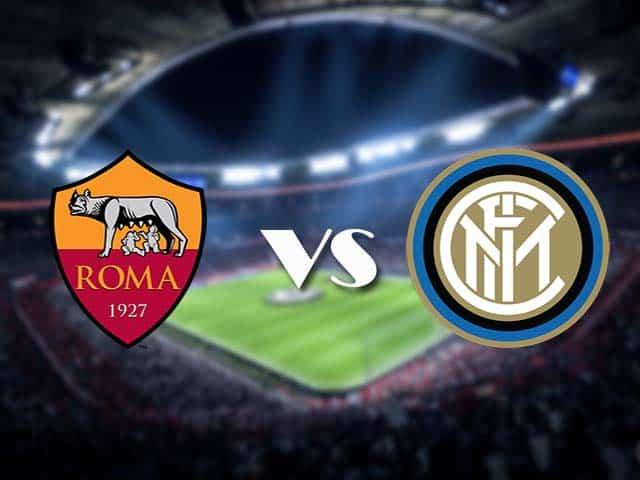 Soi kèo nhà cái AS Roma vs Inter Milan, 10/1/2021 - VĐQG Ý [Serie A]