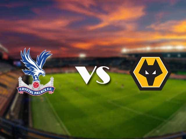 Soi kèo nhà cái Crystal Palace vs Wolves, 30/1/2021 - Ngoại Hạng Anh