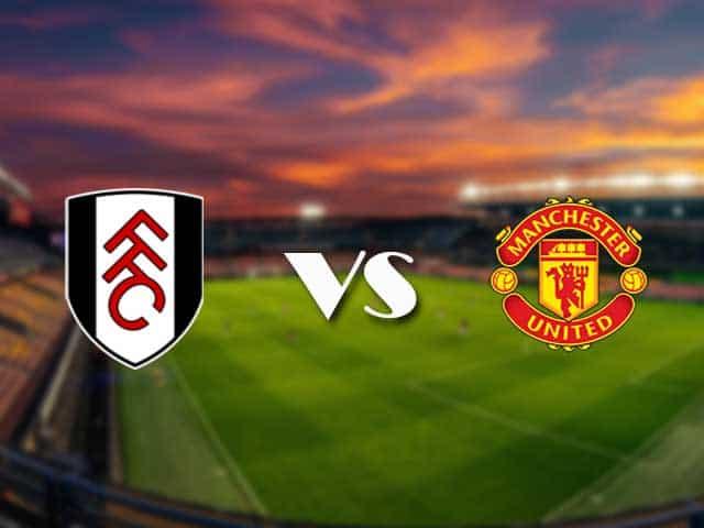 Soi kèo nhà cái Fulham vs Man Utd, 21/1/2021 - Ngoại Hạng Anh