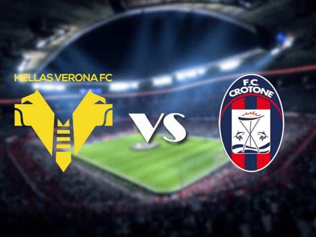 Soi kèo nhà cái Hellas Verona vs Crotone, 10/1/2021 - VĐQG Ý [Serie A]