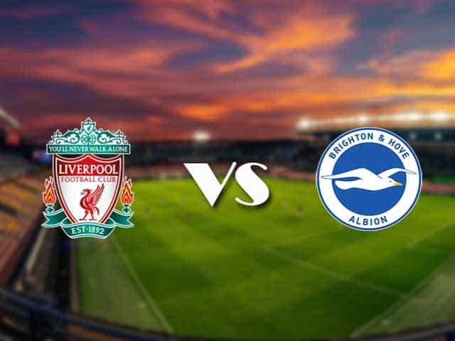 Soi kèo nhà cái Liverpool vs Brighton, 04/2/2021 - Ngoại Hạng Anh