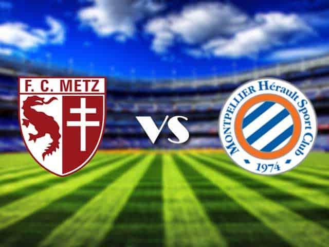 Soi kèo nhà cái Metz vs Montpellier, 4/2/2021 - VĐQG Pháp [Ligue 1]