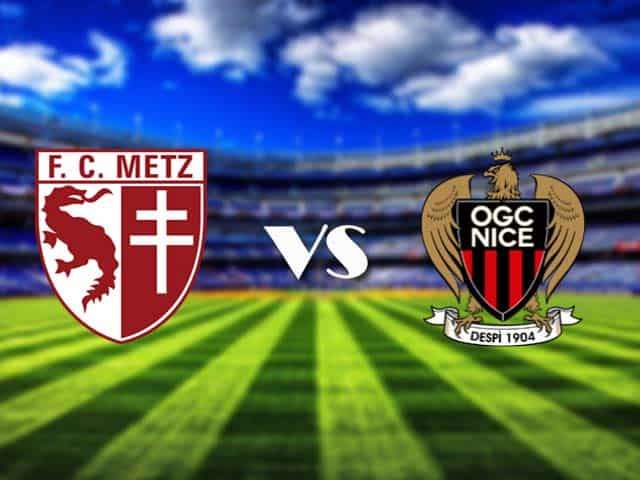 Soi kèo nhà cái Metz vs Nice, 10/01/2021 - VĐQG Pháp [Ligue 1]