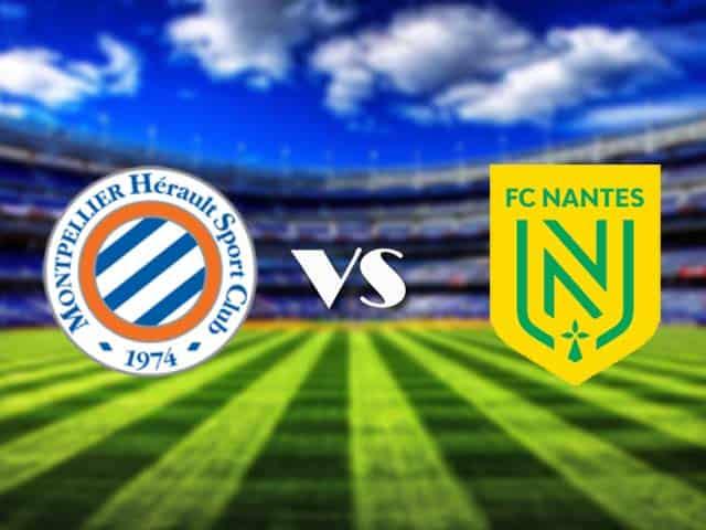 Soi kèo nhà cái Montpellier vs Nantes, 10/01/2021 - VĐQG Pháp [Ligue 1]