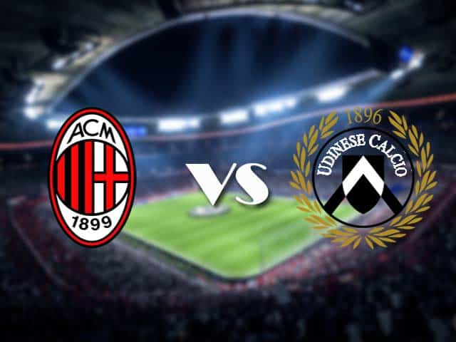Soi kèo nhà cái AC Milan vs Udinese, 4/3/2021 - VĐQG Ý [Serie A]