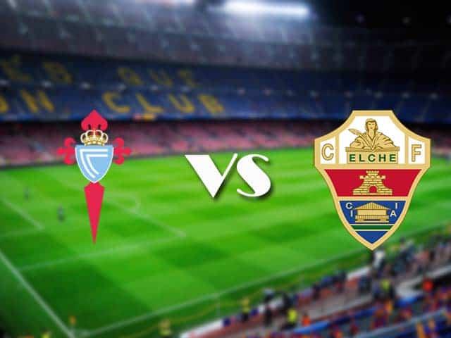 Soi kèo nhà cái Celta Vigo vs Elche, 13/02/2021 - VĐQG Tây Ban Nha