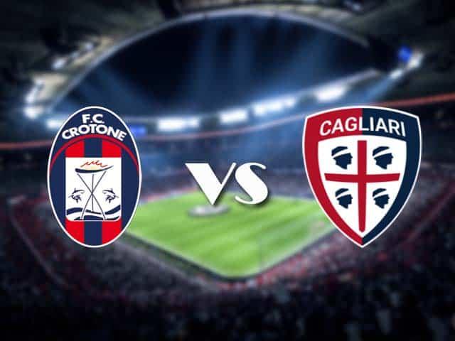Soi kèo nhà cái Crotone vs Cagliari, 28/2/2021 - VĐQG Ý [Serie A]
