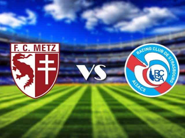 Soi kèo nhà cái Metz vs Strasbourg, 14/2/2021 - VĐQG Pháp [Ligue 1]