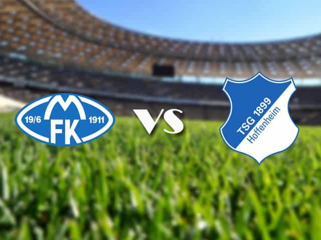 Soi kèo nhà cái Molde vs Hoffenheim, 19/2/2021 - Cúp C2 Châu u