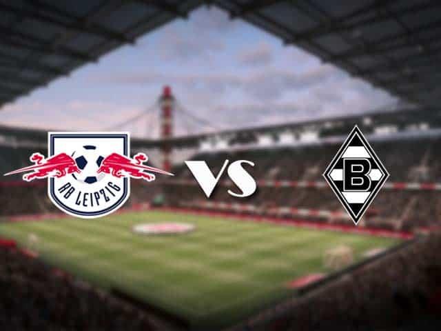 Soi kèo nhà cái RB Leipzig vs B. Monchengladbach, 28/2/2021 - VĐQG Đức [Bundesliga]