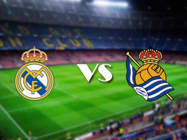 Soi kèo nhà cái Real Madrid vs Real Sociedad, 2/3/2021 - VĐQG Tây Ban Nha