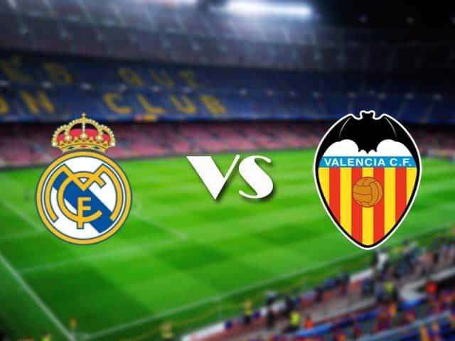 Soi kèo nhà cái Real Madrid vs Valencia, 14/02/2021 - VĐQG Tây Ban Nha
