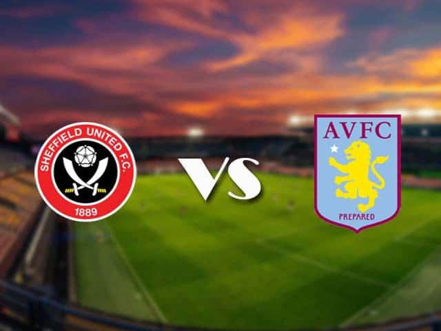Soi kèo nhà cái Sheffield Utd vs Aston Villa, 4/3/2021 - Ngoại Hạng Anh