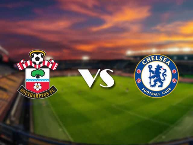 Soi kèo nhà cái Southampton vs Chelsea, 20/2/2021 - Ngoại Hạng Anh