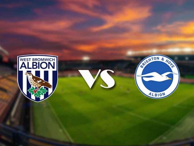 Soi kèo nhà cái West Brom vs Brighton, 27/2/2021 - Ngoại Hạng Anh