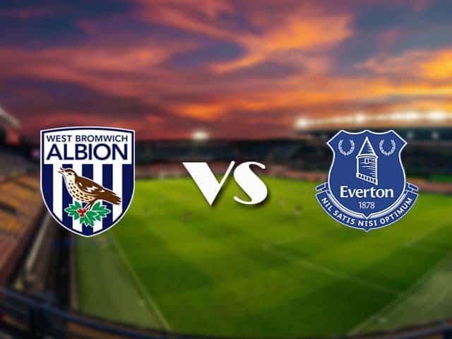 Soi kèo nhà cái West Brom vs Everton, 5/3/2021 - Ngoại Hạng Anh