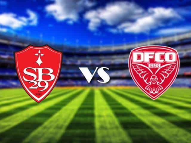 Soi kèo nhà cái Brest vs Dijon, 4/3/2021 - VĐQG Pháp [Ligue 1]