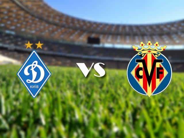 Soi kèo nhà cái Dynamo Kyiv vs Villarreal, 12/03/2021 - Europa League