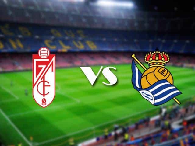 Soi kèo nhà cái Granada vs Real Sociedad, 14/3/2021 - VĐQG Tây Ban Nha