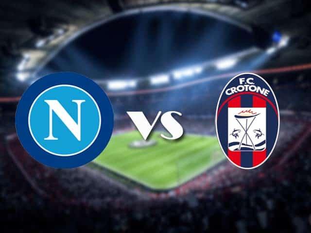 Soi kèo nhà cái Napoli vs Crotone, 3/4/2021 - VĐQG Ý [Serie A]