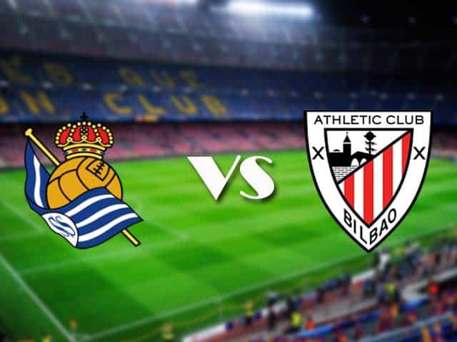 Soi kèo nhà cái Real Sociedad vs Ath Bilbao, 08/04/2021 - VĐQG Tây Ban Nha