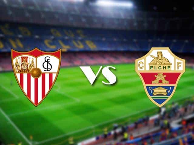 Soi kèo nhà cái Sevilla vs Elche, Soi kèo Sevilla vs Elche, 18/3/2021 – VĐQG Tây Ban Nha