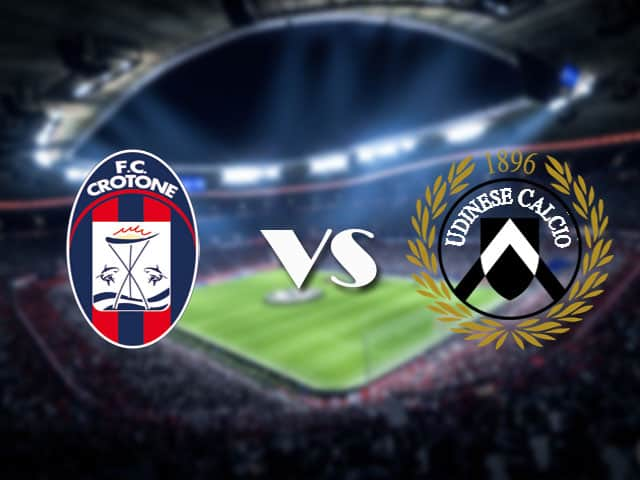 Soi kèo nhà cái Crotone vs Udinese, 17/4/2021 - VĐQG Ý [Serie A]
