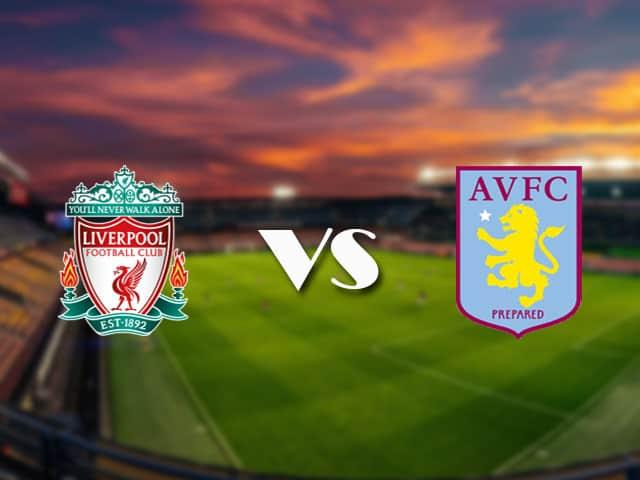 Soi kèo nhà cái Liverpool vs Aston Villa, 10/4/2021 - Ngoại Hạng Anh