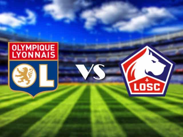 Soi kèo nhà cái Lyon vs Lille, 26/4/2021 - VĐQG Pháp [Ligue 1]