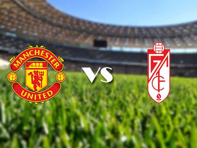Soi kèo nhà cái Manchester Utd vs Granada CF, 16/04/2021 - Europa League