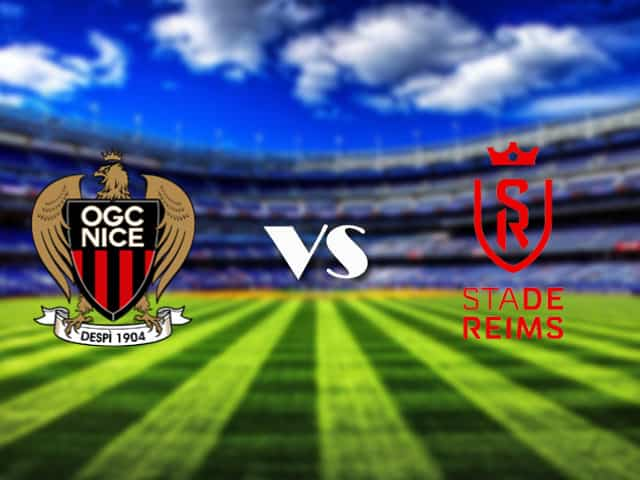 Soi kèo nhà cái Nice vs Reims, 11/4/2021 - VĐQG Pháp [Ligue 1]
