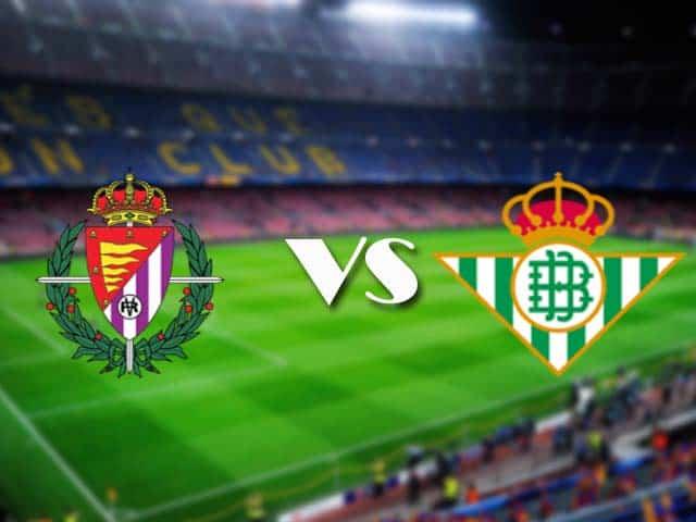 Soi kèo nhà cái Real Valladolid vs Real Betis, 2/5/2021 - VĐQG Tây Ban Nha