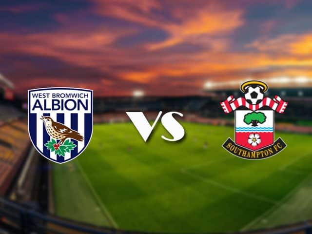 Soi kèo nhà cái West Brom vs Southampton, 13/4/2021 - Ngoại Hạng Anh