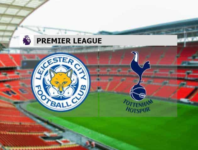 Soi kèo nhà cái Leicester vs Tottenham, 23/05/2021 - Ngoại Hạng Anh