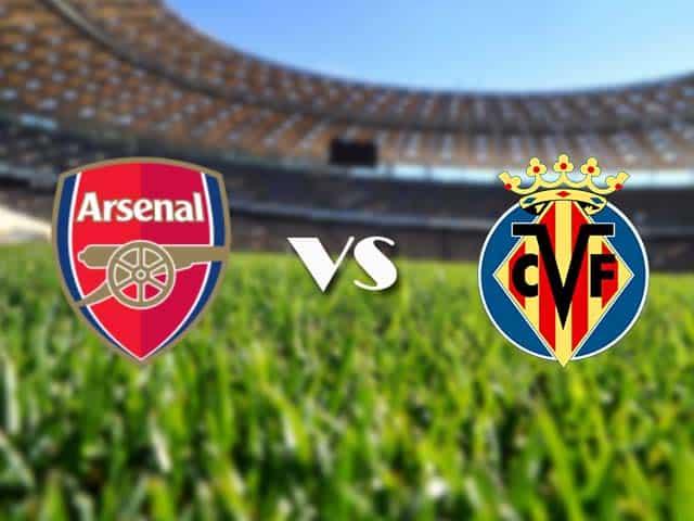 Soi kèo nhà cái Arsenal vs Villarreal, 07/05/2021 - Europa League