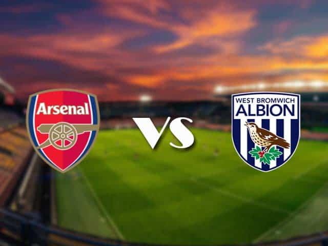 Soi kèo nhà cái Arsenal vs West Brom, 10/05/2021 - Ngoại Hạng Anh