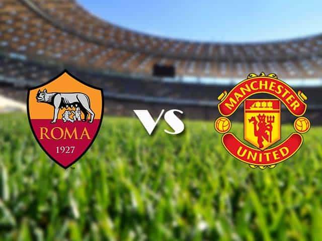 Soi kèo nhà cái AS Roma vs Manchester Utd, 07/05/2021 - Europa League