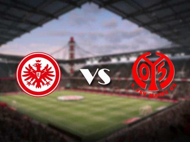 Soi kèo nhà cái Eintracht Frankfurt vs Mainz, 09/05/2021 - VĐQG Đức [Bundesliga]